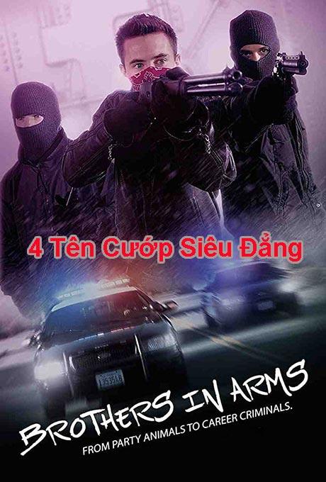 4 Tên cướp siêu đẳng