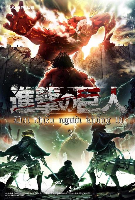 Attack On Titan - Đại Chiến Người Khổng Lồ Phần 2 (16+)