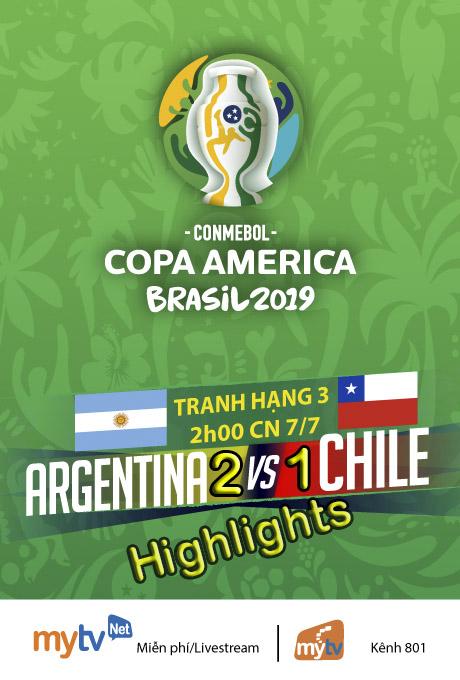 HIGHLIGHTS: ĐT Chile 1-2 ĐT Argentina (Tranh hạng 3 Copa America 2019)