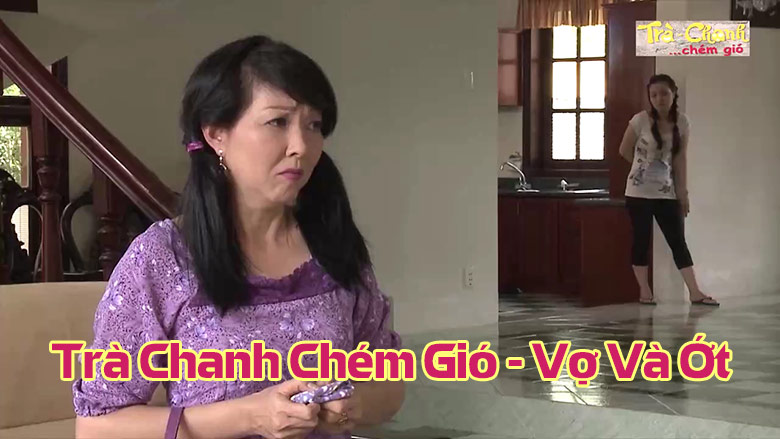 Trà Chanh Chém Gió - Vợ Và Ớt