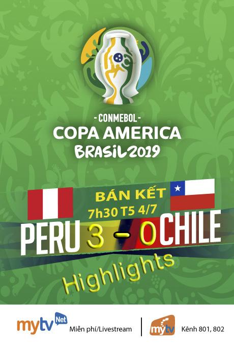HIGHLIGHTS: ĐT Chile 0-3 ĐT Peru (Bán kết Copa America 2019)